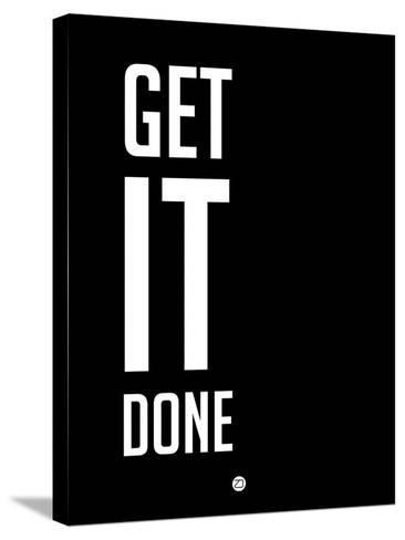 Get it Done Black-NaxArt-Stretched Canvas Print