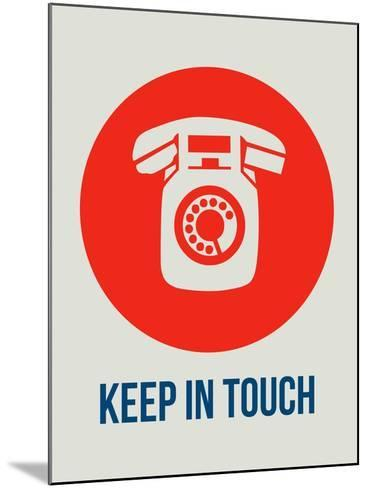 Keep in Touch 1-NaxArt-Mounted Art Print