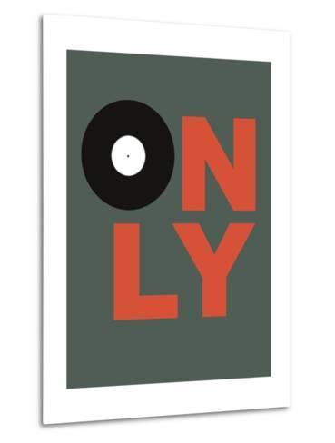 Only Vinyl 2-NaxArt-Metal Print