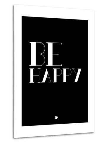 Be Happy 3-NaxArt-Metal Print