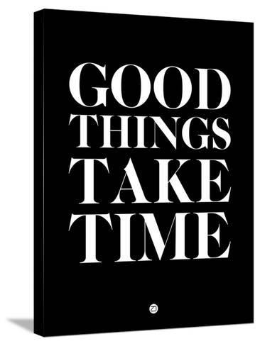 Good Things Take Time 1-NaxArt-Stretched Canvas Print