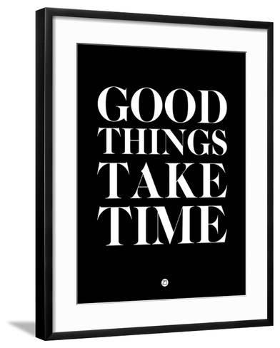 Good Things Take Time 1-NaxArt-Framed Art Print
