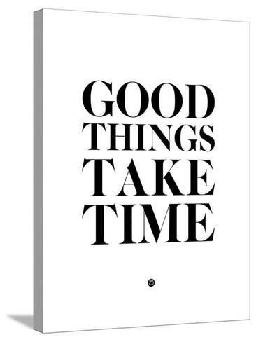 Good Things Take Time 2-NaxArt-Stretched Canvas Print