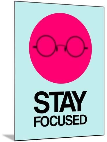 Stay Focused Circle 1-NaxArt-Mounted Art Print