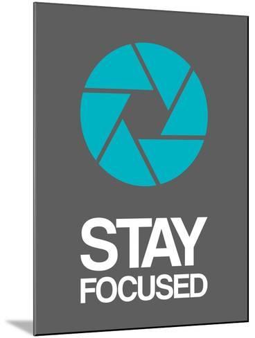 Stay Focused Circle 4-NaxArt-Mounted Art Print