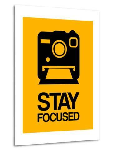 Stay Focused Polaroid Camera 2-NaxArt-Metal Print