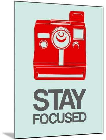 Stay Focused Polaroid Camera 4-NaxArt-Mounted Art Print