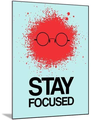 Stay Focused Splatter 1-NaxArt-Mounted Art Print