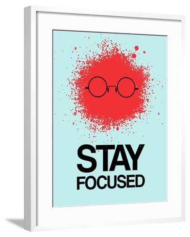 Stay Focused Splatter 1-NaxArt-Framed Art Print