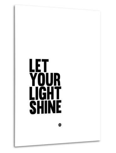 Let Your Lite Shine 1-NaxArt-Metal Print
