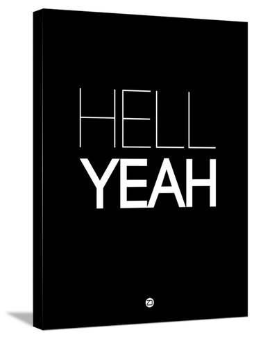 Hell Yeah 1-NaxArt-Stretched Canvas Print