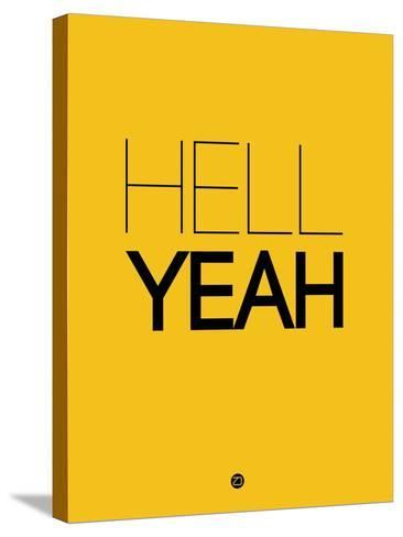 Hell Yeah 2-NaxArt-Stretched Canvas Print