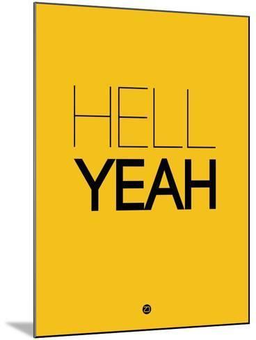 Hell Yeah 2-NaxArt-Mounted Art Print