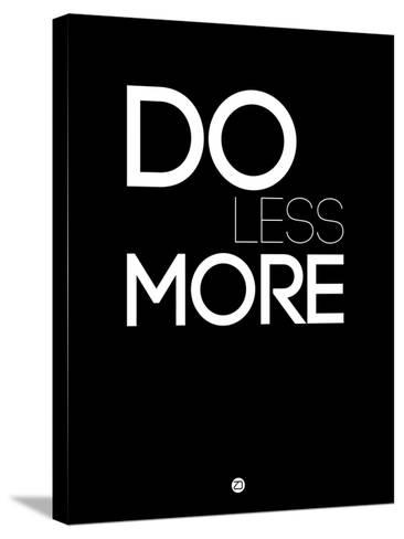 Do Less More-NaxArt-Stretched Canvas Print