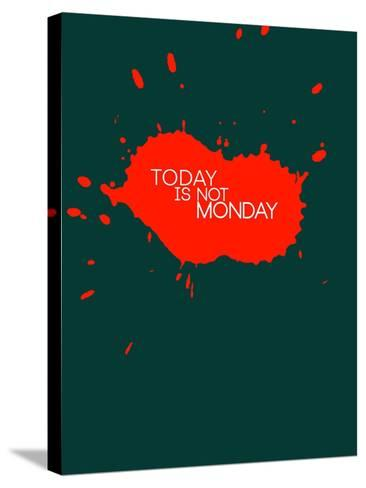 Today Is Not Monday 2-NaxArt-Stretched Canvas Print