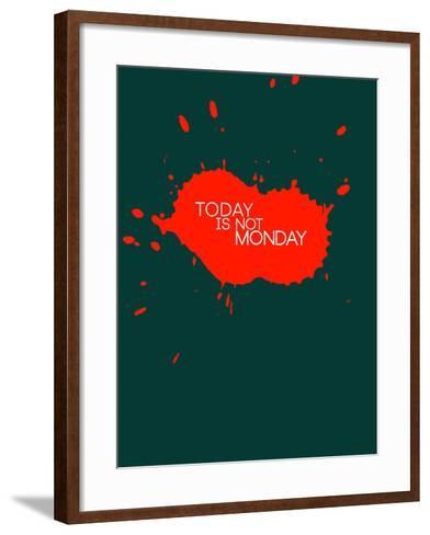 Today Is Not Monday 2-NaxArt-Framed Art Print