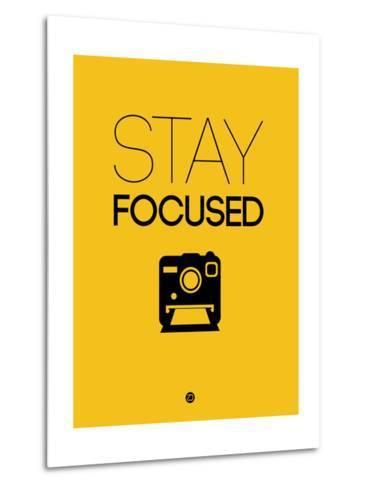 Stay Focused 2-NaxArt-Metal Print