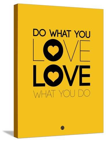 Do What You Love What You Do 2-NaxArt-Stretched Canvas Print