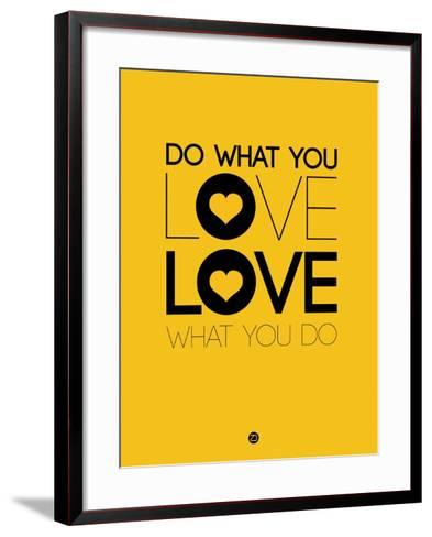 Do What You Love What You Do 2-NaxArt-Framed Art Print