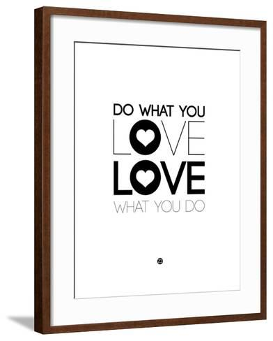 Do What You Love What You Do 4-NaxArt-Framed Art Print