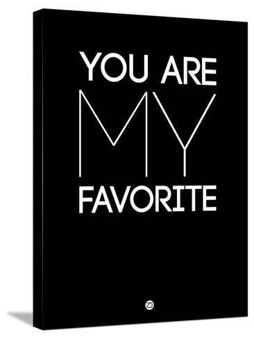You are My Favorite Black-NaxArt-Stretched Canvas Print