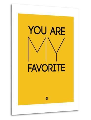 You are My Favorite Yellow-NaxArt-Metal Print