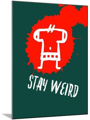 Stay Weird 2-Lina Lu-Mounted Art Print