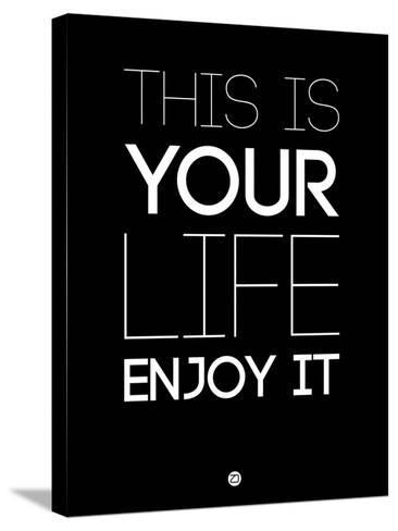 This Is Your Life Black-NaxArt-Stretched Canvas Print