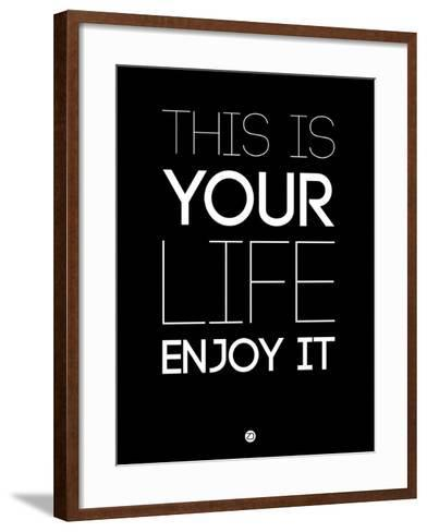 This Is Your Life Black-NaxArt-Framed Art Print
