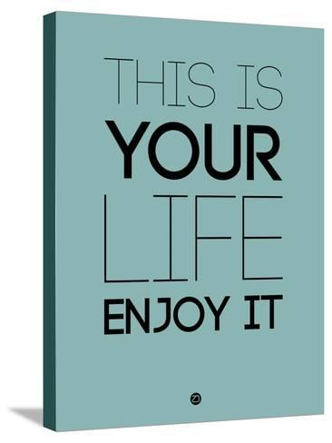 This Is Your Life Blue-NaxArt-Stretched Canvas Print