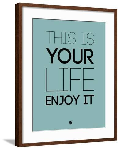 This Is Your Life Blue-NaxArt-Framed Art Print