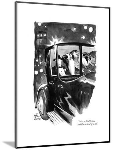 """You're so kind to me, and I'm so tired of it all."" - New Yorker Cartoon-Peter Arno-Mounted Premium Giclee Print"