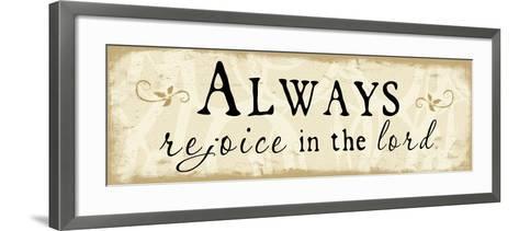 Always Rejoice-Jennifer Pugh-Framed Art Print