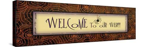 Welcome to Our Web-Jo Moulton-Stretched Canvas Print