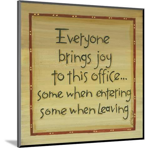 Everyone Brings Joy-Karen Tribett-Mounted Art Print