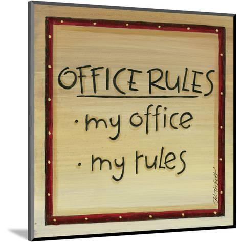Office Rules-Karen Tribett-Mounted Art Print