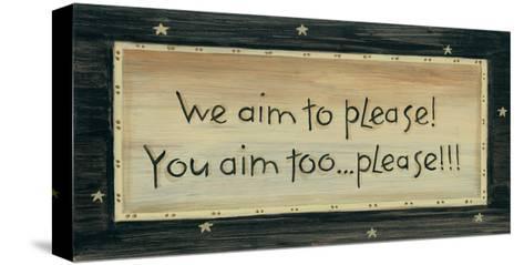 We Aim to Please-Karen Tribett-Stretched Canvas Print
