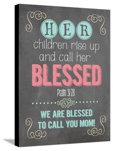 Call Her Blessed-Jo Moulton-Stretched Canvas Print