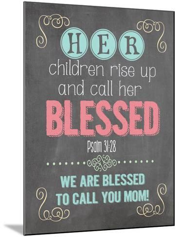 Call Her Blessed-Jo Moulton-Mounted Art Print