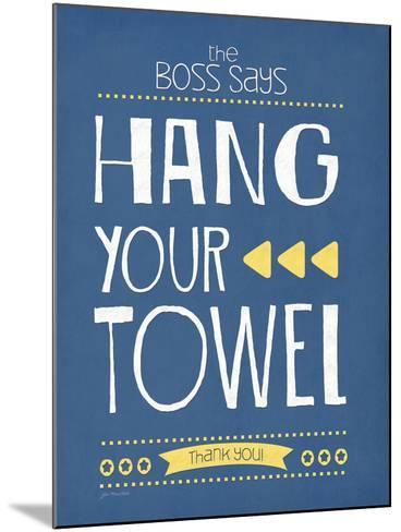 Hang Your Towel-Jo Moulton-Mounted Art Print