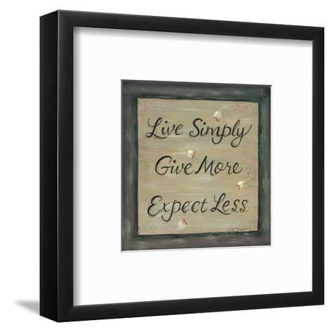 Live Simply - Give More-Karen Tribett-Framed Art Print