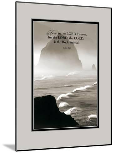 Trust in the Lord-Dennis Frates-Mounted Art Print