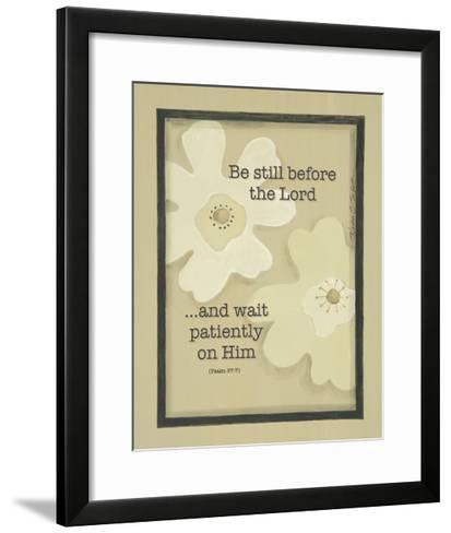 Be Still before the Lord-Karen Tribett-Framed Art Print