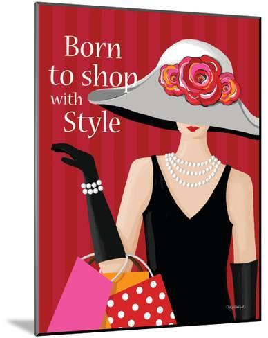 Born with Style-Kathy Middlebrook-Mounted Art Print