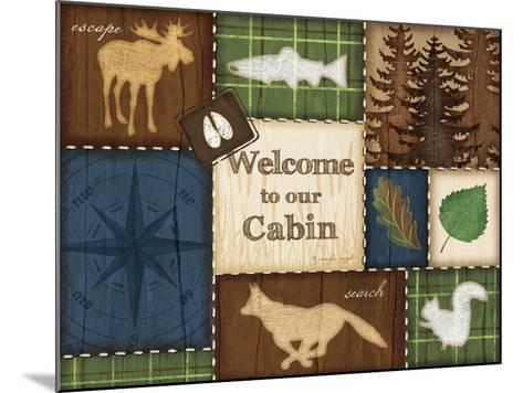 Welcome to Our Cabin-Jennifer Pugh-Mounted Art Print