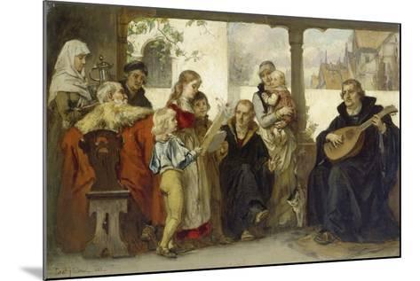 Martin Luther Im Kreise Seiner Familie Musizierend (Mit Cranach Und Melanchthon)-Ernst Hildebrandt-Mounted Giclee Print