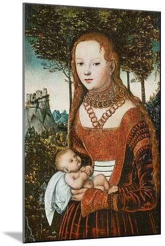 Mother with Child, C. 1525-Lucas Cranach the Elder-Mounted Giclee Print