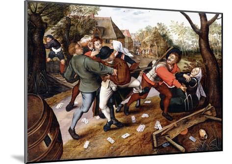 Peasants Brawling, 1619-Pieter Bruegel the Elder-Mounted Giclee Print