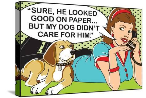 He Looked Good on Paper-Dog is Good-Stretched Canvas Print
