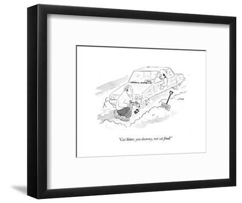 """Cat litter, you dummy, not cat food!"" - Cartoon-Emily Flake-Framed Art Print"